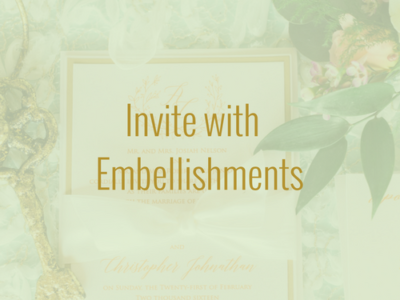 Invite with Embellishments
